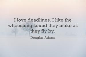 I-love-deadlines-I-like