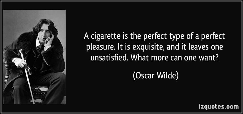 quote-a-cigarette-is-the-perfect-type-of-a-perfect-pleasure-it-is-exquisite-and-it-leaves-one-oscar-wilde-301004