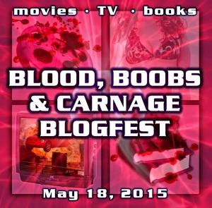 Blood Boobs Carnage Blogfest