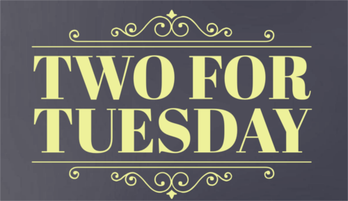 2 for Tuesday